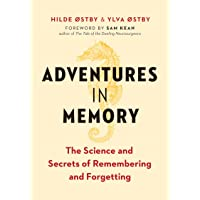 Adventures in Memory: The Science and Secrets of Remembering and Forgetting