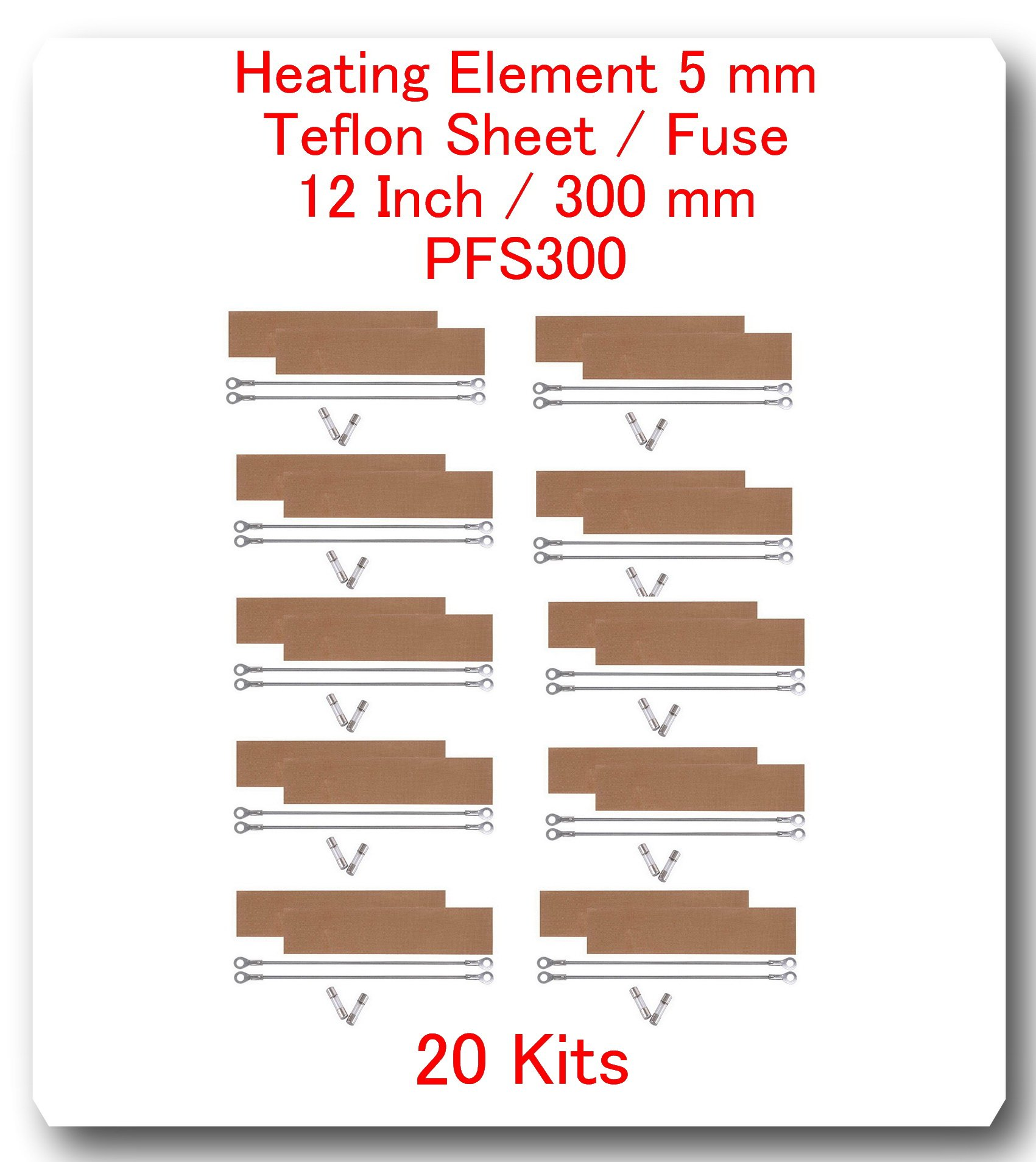 (20 Kits) Replacement Elements for Impulse Sealer PFS-300 12''(20 Heating Elements 5MM + 20 Teflon Sheets+ 20 Fuses) by SAP