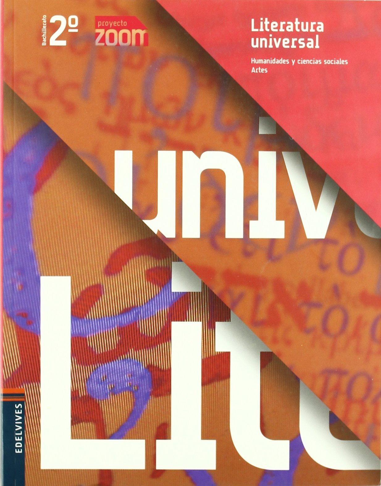 Literatura Universal 2º Bachillerato Zoom - 9788426369758: Amazon.es: González-Serna Sánchez, José Mª, Llona Colino, Mª Casilda, Domínguez Rubiales, Francisco: Libros