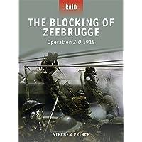 Blocking of Zeebrugge: Operation Z-O 1918