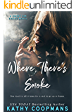 Where There's Smoke (Sweet Sin Book 2)