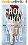 From Lukov with Love (English Edition)