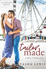 Tailor Made: (Friends to Lovers) (Tailor Novel Book 1) Kindle Edition