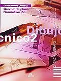 Cuaderno. Geometría plana. Normalización. Dibujo Técnico 2º BCH (Cuadernos de Trabajo) - 9788497712491