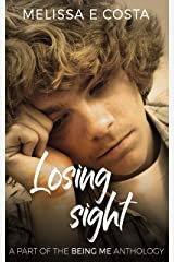 Losing Sight Kindle Edition