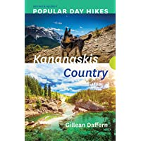 Popular Day Hikes: Kananaskis Country - Revised & Updated