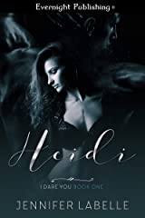 Heidi (I Dare You Book 1)