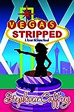 Vegas Stripped (Raven McShane Mysteries Book 2) (English Edition)