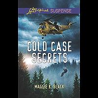 Cold Case Secrets (True North Heroes Book 4)