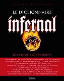 Le Dictionnaire infernal. Recherches et anecdotes