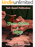 From Riches 2 Rags (From Riches To Rags Book 1)