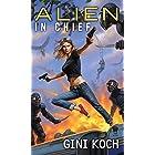 Alien in Chief