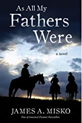 As All My Fathers Were Kindle Edition