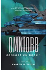 Omniorb: Consortium: Episode 1 Kindle Edition