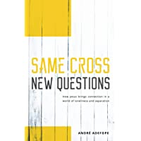 Same Cross New Questions