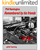Phil Remington: REM Remembered by his friends