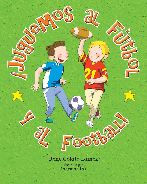¡Juguemos al fútbol y al football! (Spanish Edition) pdf epub
