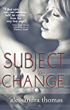 Subject to Change (Picturing Perfect Book 2)