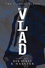 VLAD (The V Games Book 1) Kindle Edition