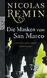 Die Masken von San Marco: Commissario Trons vierter Fall