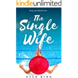 The Single Wife (Book Club Reads)