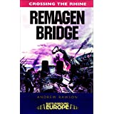 Crossing the Rhine: Remagen Bridge: 9th Armoured Infantry Division (Battleground Europe)
