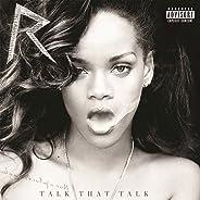 Talk That Talk (Deluxe Edition) [Explicit]