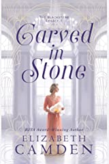 Carved in Stone (The Blackstone Legacy Book #1) Kindle Edition