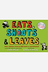 Eats, Shoots & Leaves: Why, Commas Really Do Make a Difference! Hardcover