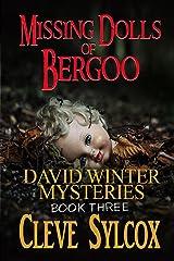 Missing Dolls of Bergoo: David Winter Mysteries - Book 3 Kindle Edition