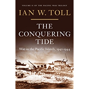 The Conquering Tide: War in the Pacific Islands, 1942-1944 (Vol. 2) (Pacific War Trilogy): War in the Pacific Islands…