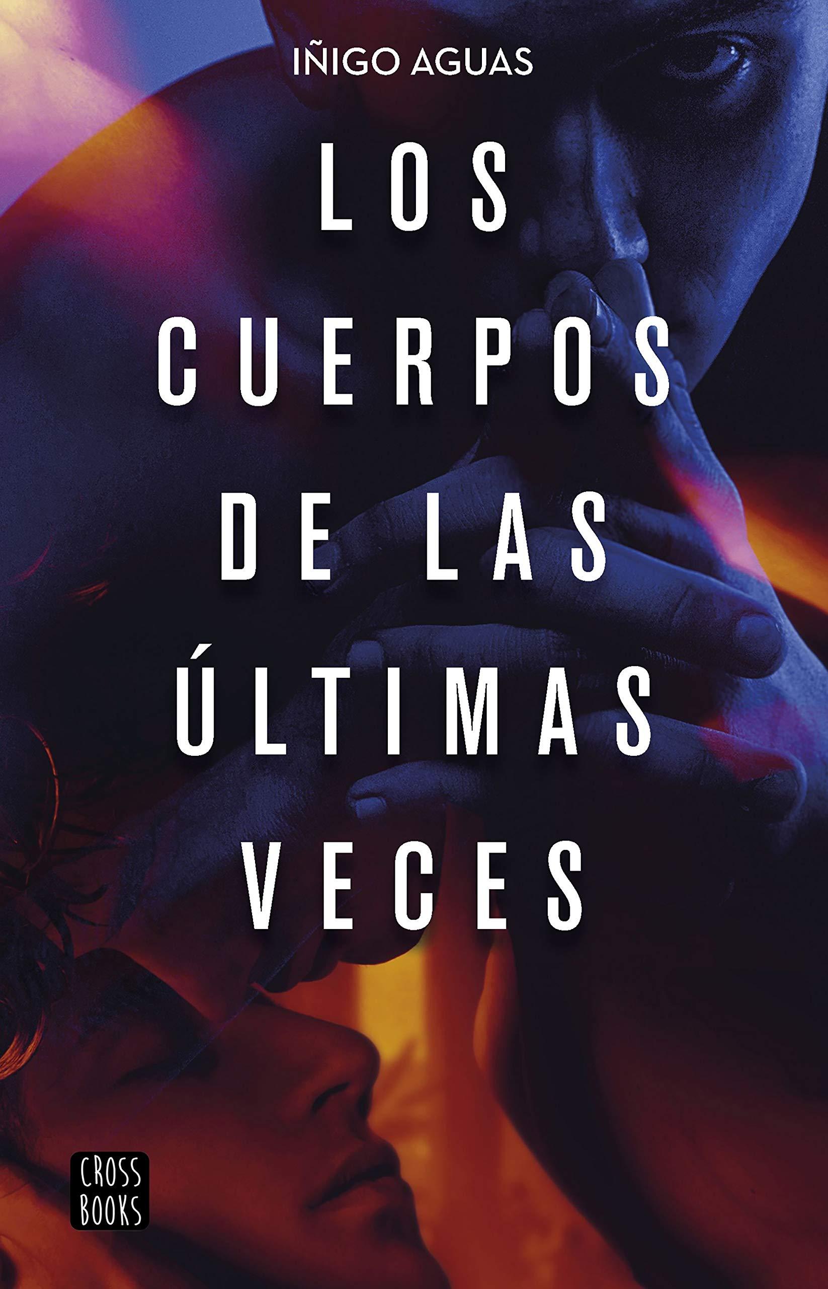 Los cuerpos de las últimas veces (Crossbooks): Amazon.es ...