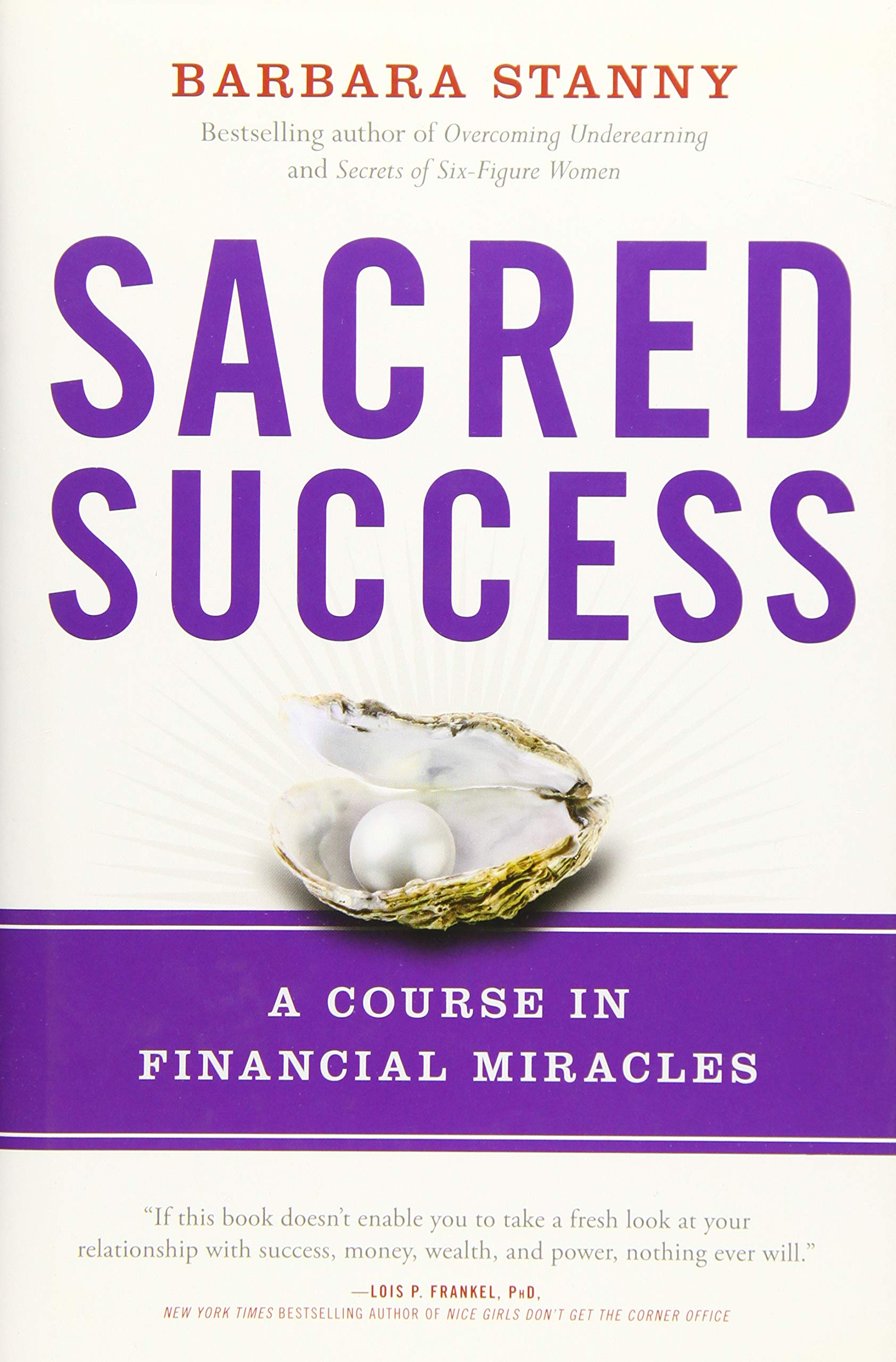 Sacred Success: A Course in Financial Miracles: Barbara