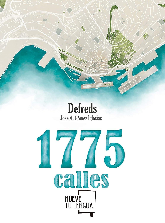 1775 calles (Prosa poética nº 9) eBook: Gómez Iglesias (@Defreds ...