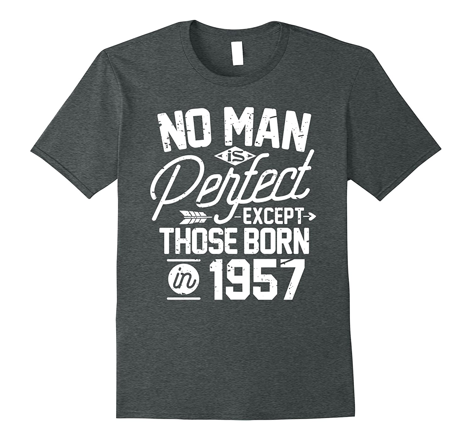 60th Birthday Shirt for 60 Years Old No Man Is Perfect 1957