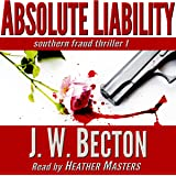Absolute Liability: A Southern Fraud Thriller