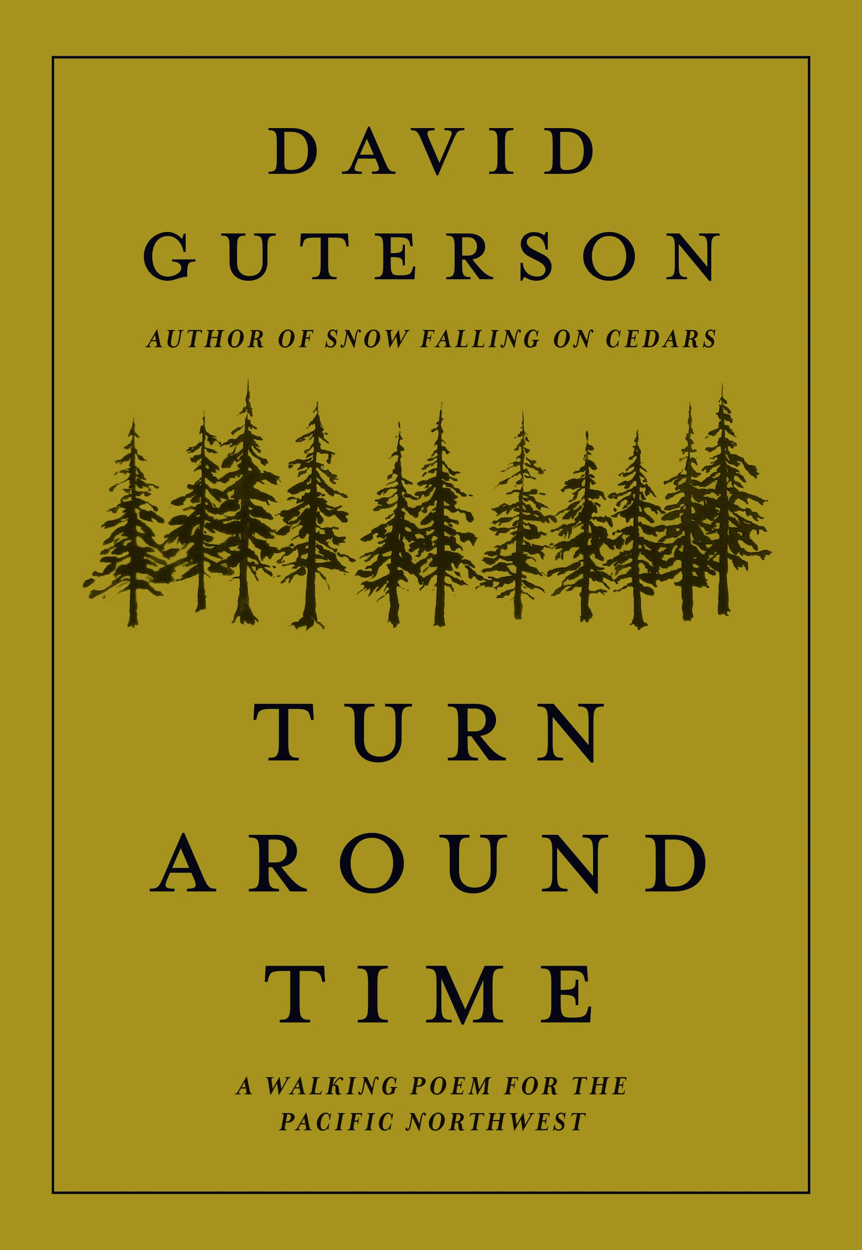 Turn Around Time A Walking Poem For The Pacific Northwest Guterson David Gibbens Justin 9781680512656 Amazon Com Books Short poem about time by marinela reka. turn around time a walking poem for