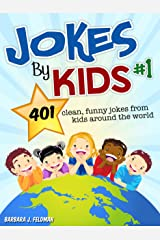 Jokes By Kids: Volume 1 Kindle Edition