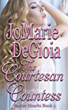 The Courtesan Countess: Secret Hearts Book 1