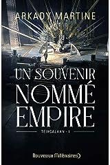 Un souvenir nommé empire (Nouveaux Millénaires) (French Edition) Kindle Edition