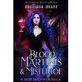 Blood Martinis & Mistletoe (Faery Bargains)