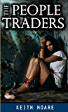 The People Traders (Trafficker series featuring Karen Marshall Book 1)