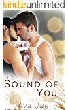 The Sounds of You (A Gay Romance)