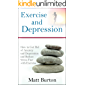 Exercise and Depression: How to Get Rid of Anxiety and Depression and Reduce Stress Fast with Exercise