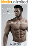 Alpha at Home (Brothers of the Heart Book 1)