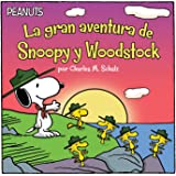 La Gran Aventura de Snoopy Y Woodstock (Snoopy and Woodstocks Great Adventure) (Peanuts