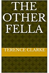 The Other Fella (Little Bridget and The Flames of Hell) Kindle Edition