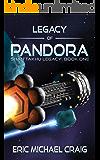 Legacy of Pandora: Shan Takhu Legacy: Book One