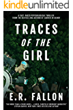 Traces of the Girl: A Fast-Paced Psychological Thriller