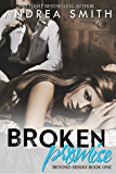 Broken Promise (Beyond Series Book 1)